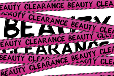 Beauty Clearance - It's All Gotta Go