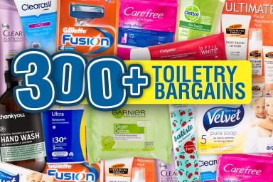 300+ Toiletry Bargains
