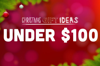 Gifts Under $100 - Get Your Pressies Now
