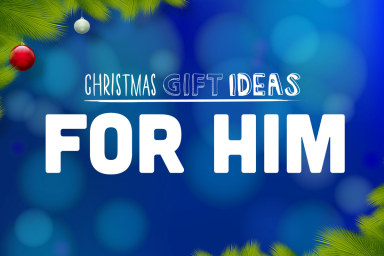 Gifts For Him - Unforgettable Presents He'll Love