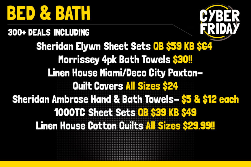 CYBER FRIDAY BED & BATH SPECIAL