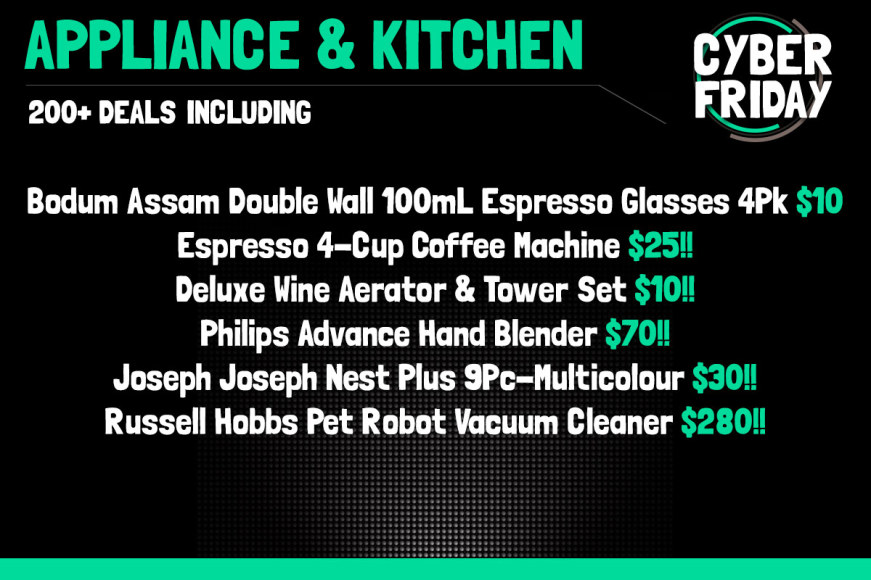 CYBER FRIDAY APPLIANCE & KITCHEN SPECIAL