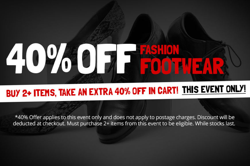 FASHION FOOTWEAR SALE: Buy 2+ Items, Take An Extra 40% Off In Cart