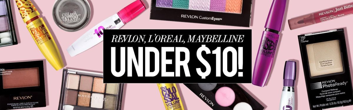Revlon, L'Oreal & Maybelline Under $10