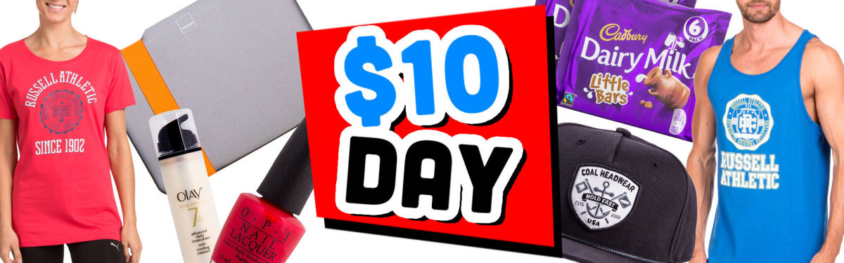 Happy $10 DAY: All For A Tenner Or Less