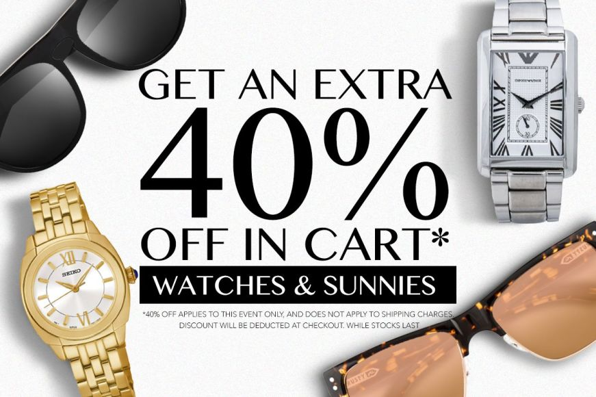 Watches & Sunnies: Get An Extra 40% Off In Cart!