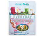 The Australian Women's Weekly Everyday Powerfoods Cookbook 1