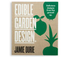 Edible Garden Design by Jamie Durie 1