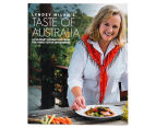 Lyndey Milan's Taste Of Australia Cookbook 1