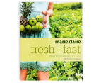 Marie Claire Fresh & Fast Cookbook 1