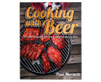 Cooking With Beer Cookbook by Paul Mercurio 1
