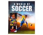 A World Of Soccer Book 1