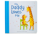 My Daddy Loves Me Book 1