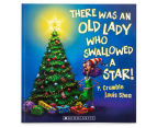 There Was an Old Lady Who Swallowed a Star Book 1