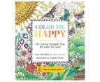Color Me Happy Colouring Book 1