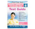 Excel Test Zone Selective Schools & Scholarship-style Test Pack  - Year 6 2