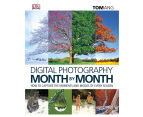 Digital Photography Month By Month Book 1