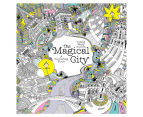 The Magical City Book 1