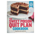 Sweet Poison Quit Plan Cookbook 1