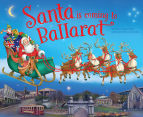 Santa Is Coming To Ballarat Book 1