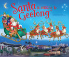 Santa Is Coming To Geelong Book 1