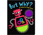 But Why? A Colourful Cogs Book 1