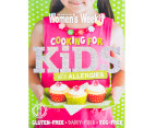 The Australian Women's Weekly Cooking For Kids With Allergies Cookbook 1