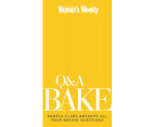 The Australian Women's Weekly Q&A Bake Book 1
